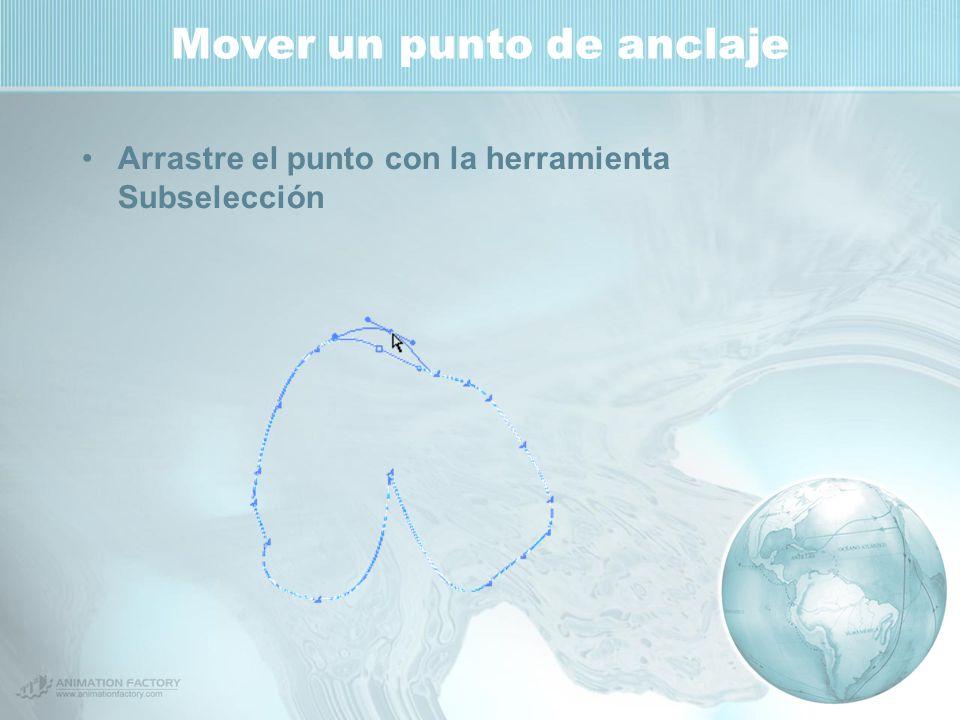 Mover un punto de anclaje Arrastre el punto con la herramienta Subselección