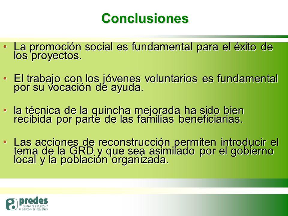 Conclusiones La promoción social es fundamental para el éxito de los proyectos.La promoción social es fundamental para el éxito de los proyectos.