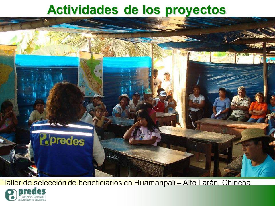 Taller de selección de beneficiarios en Huamanpali – Alto Larán, Chincha Actividades de los proyectos