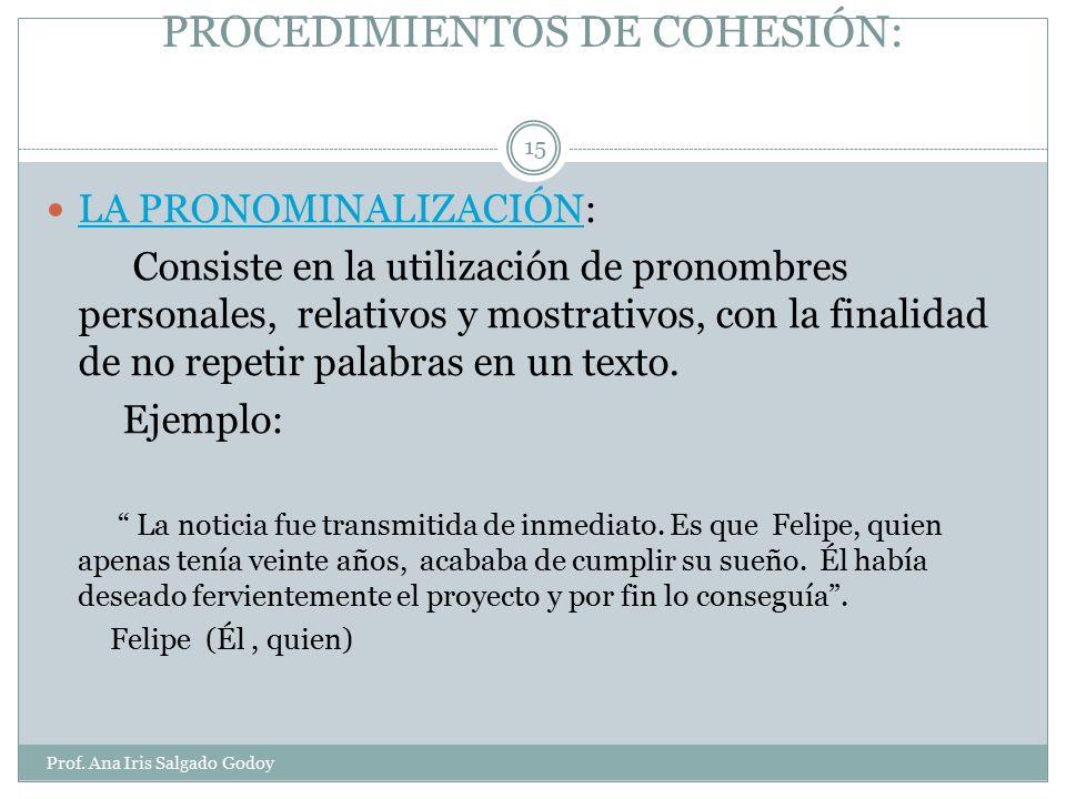 PROCEDIMIENTOS DE COHESIÓN: Prof.