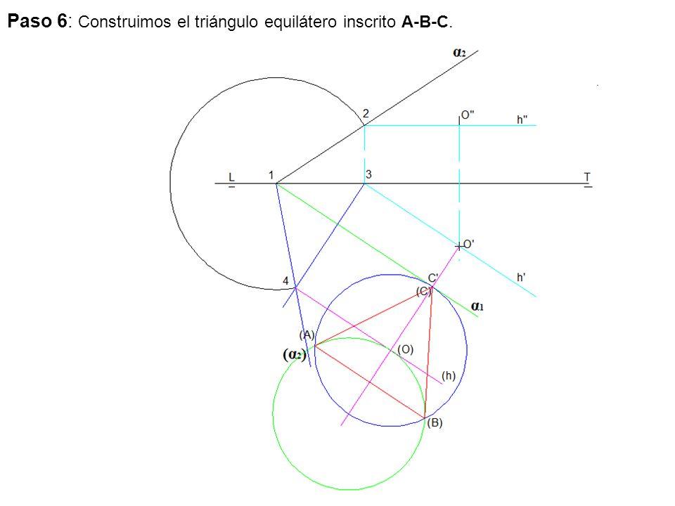 Paso 6: Construimos el triángulo equilátero inscrito A-B-C.