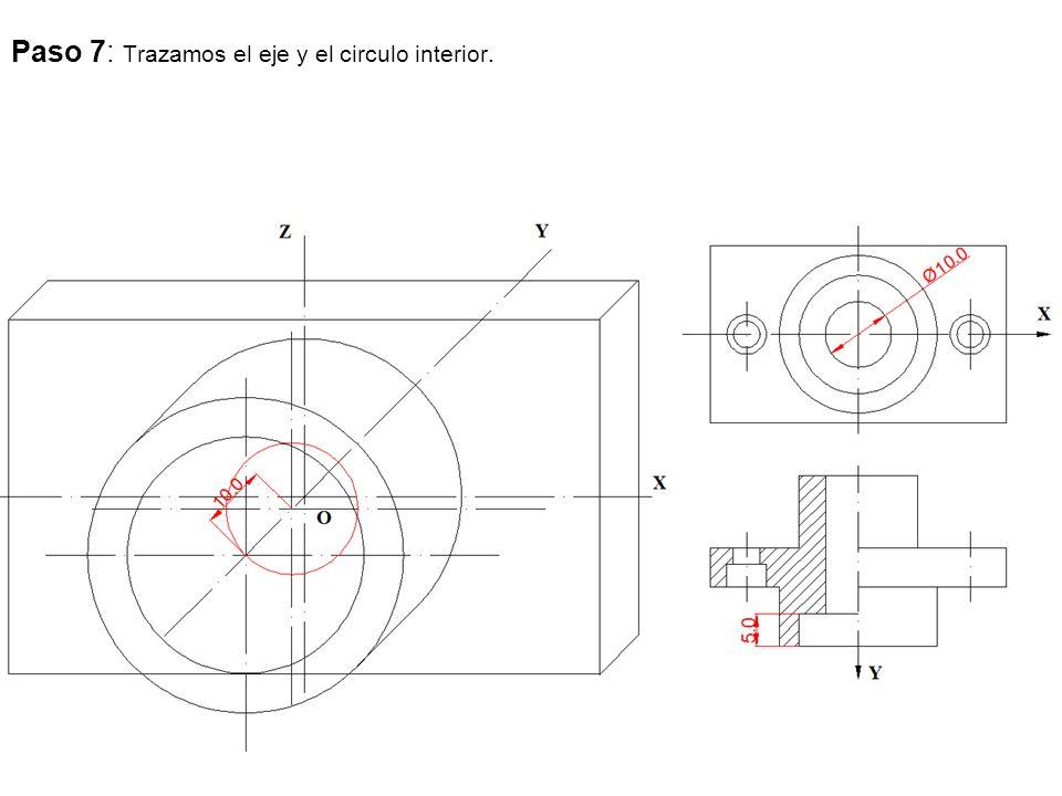 Paso 7: Trazamos el eje y el circulo interior.
