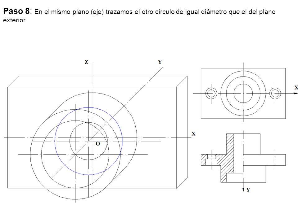 Paso 8: En el mismo plano (eje) trazamos el otro circulo de igual diámetro que el del plano exterior.