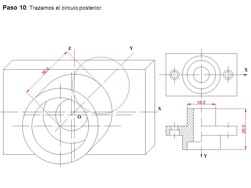 Paso 10 : Trazamos el circulo posterior.
