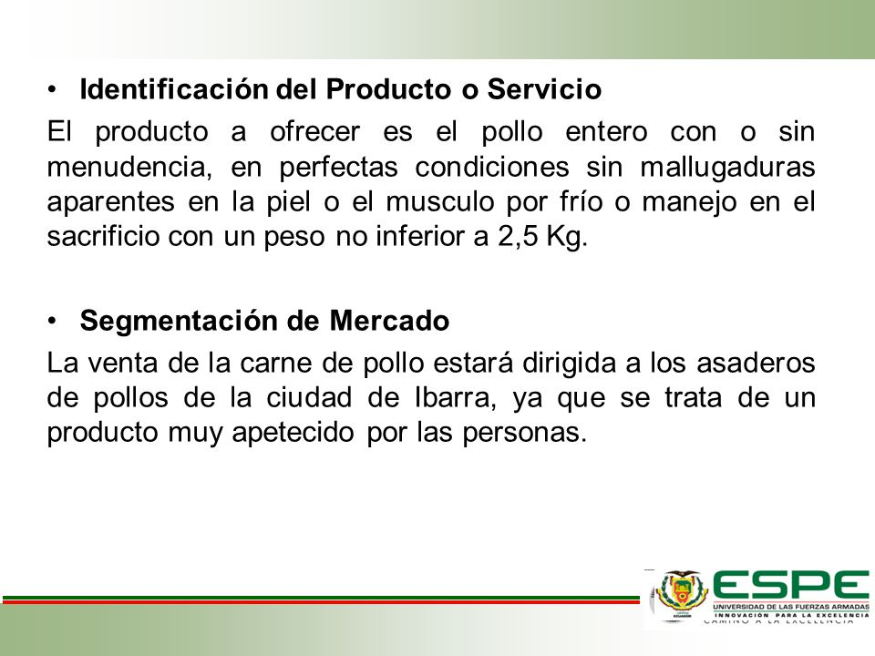 Proceso de Producción Para el proceso de producción se ha tomado los más esenciales, entre ellos el proceso de adquisición, crianza, faenamiento, transporte y distribución hacia los locales de los clientes, ofreciendo un producto de calidad.