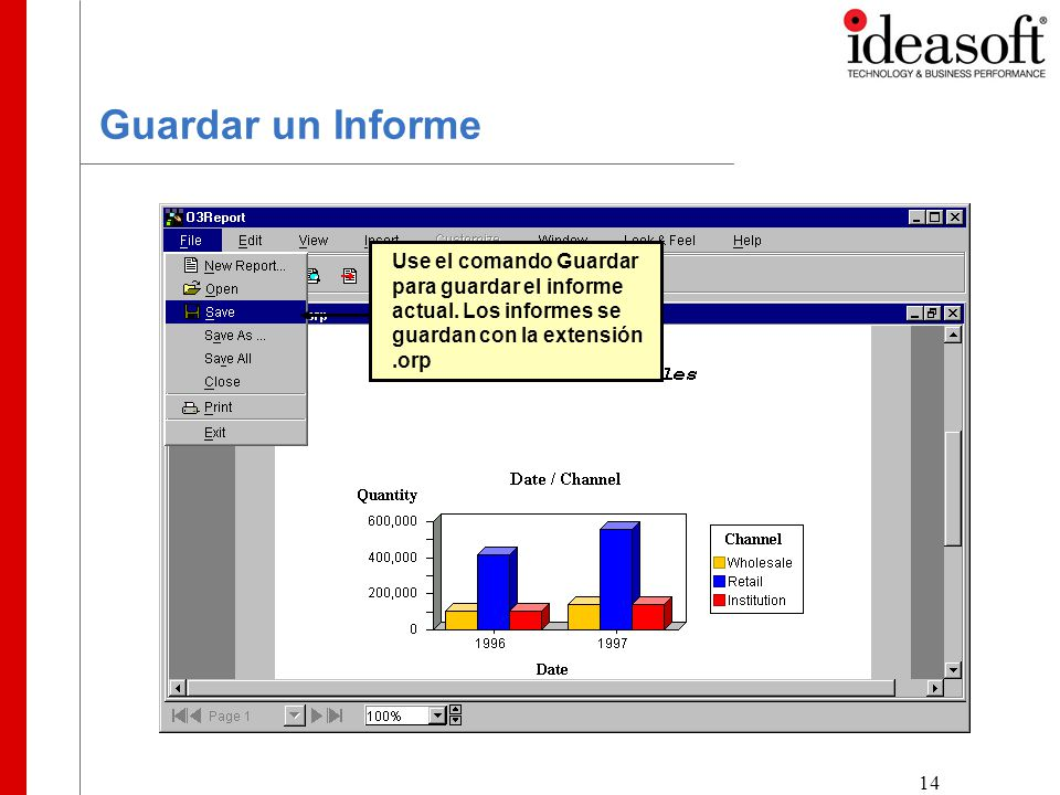 14 Guardar un Informe Use el comando Guardar para guardar el informe actual.