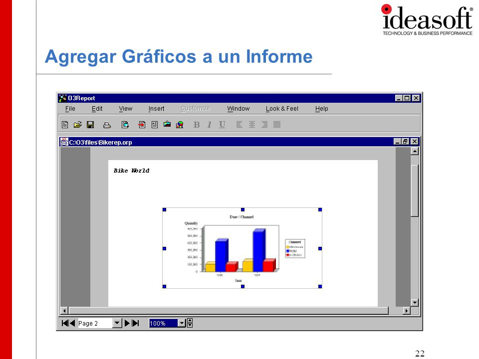 22 Agregar Gráficos a un Informe Drag the graphic to the desire position, If you wish, use the graphic handles to resize the graphic
