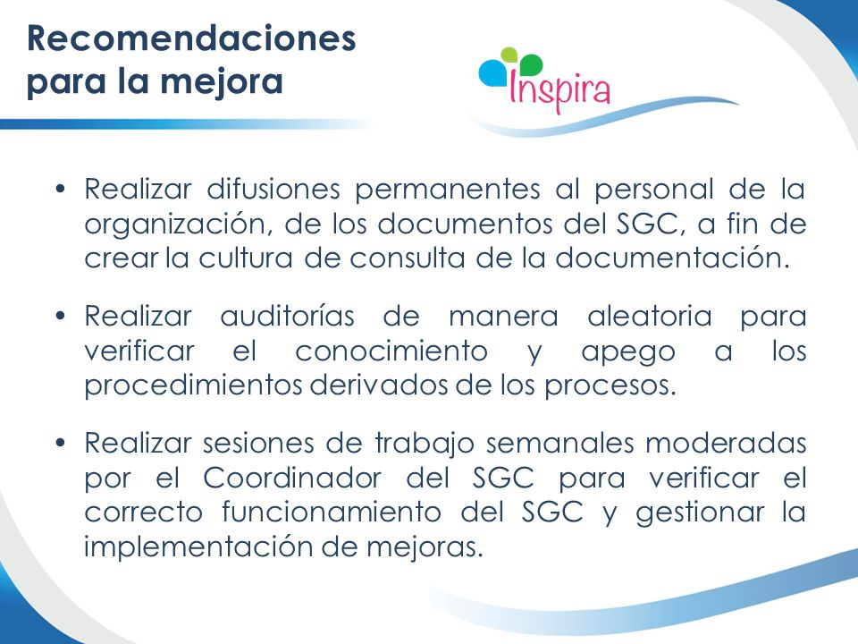 Realizar difusiones permanentes al personal de la organización, de los documentos del SGC, a fin de crear la cultura de consulta de la documentación.