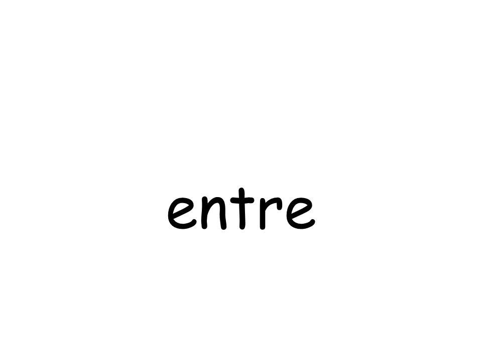 entre