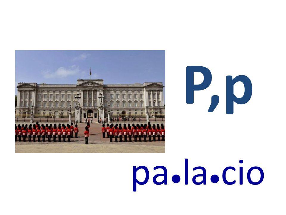P,p pa ● la ● cio