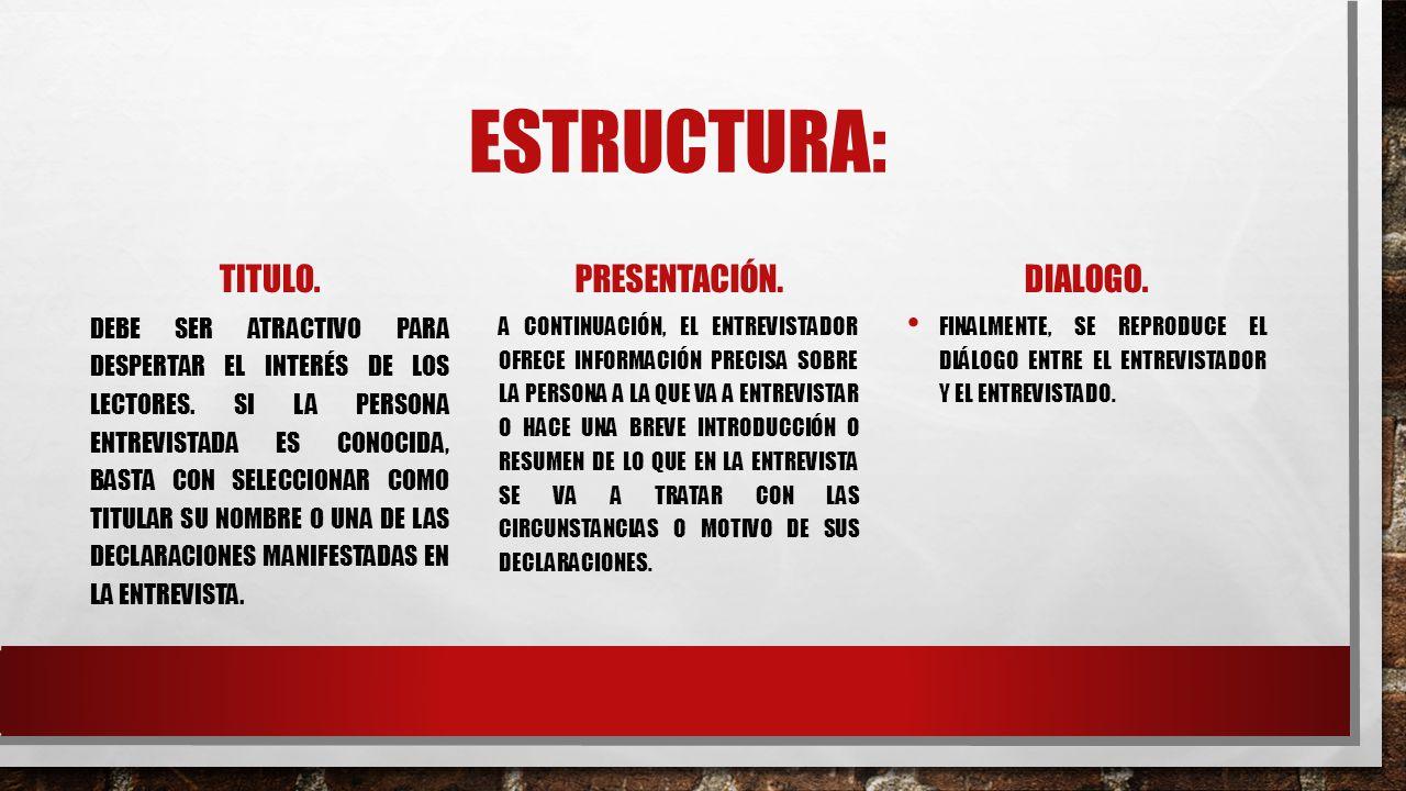 ESTRUCTURA: TITULO.DEBE SER ATRACTIVO PARA DESPERTAR EL INTERÉS DE LOS LECTORES.