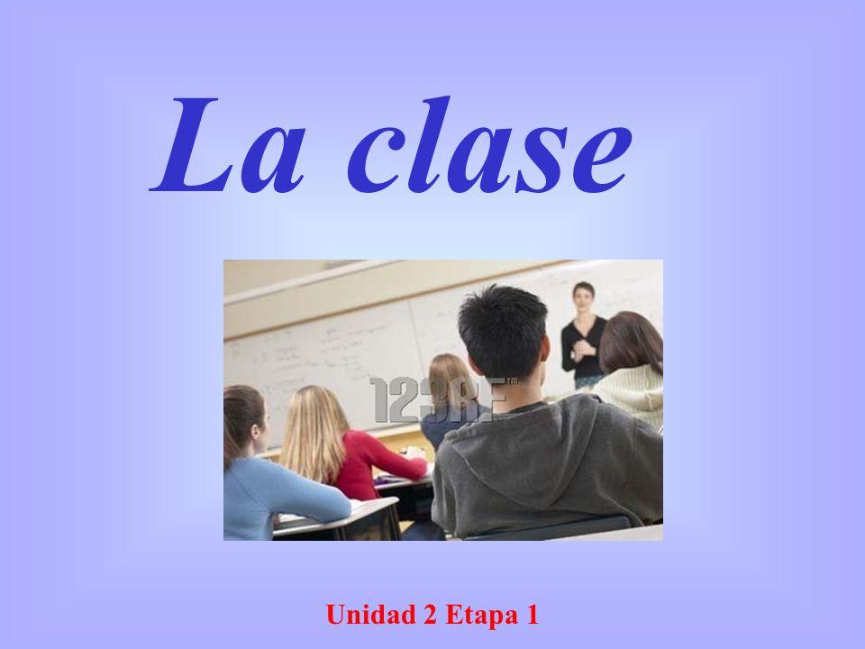 Unidad 2 Etapa 1 La clase