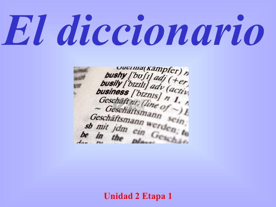 Unidad 2 Etapa 1 El diccionario
