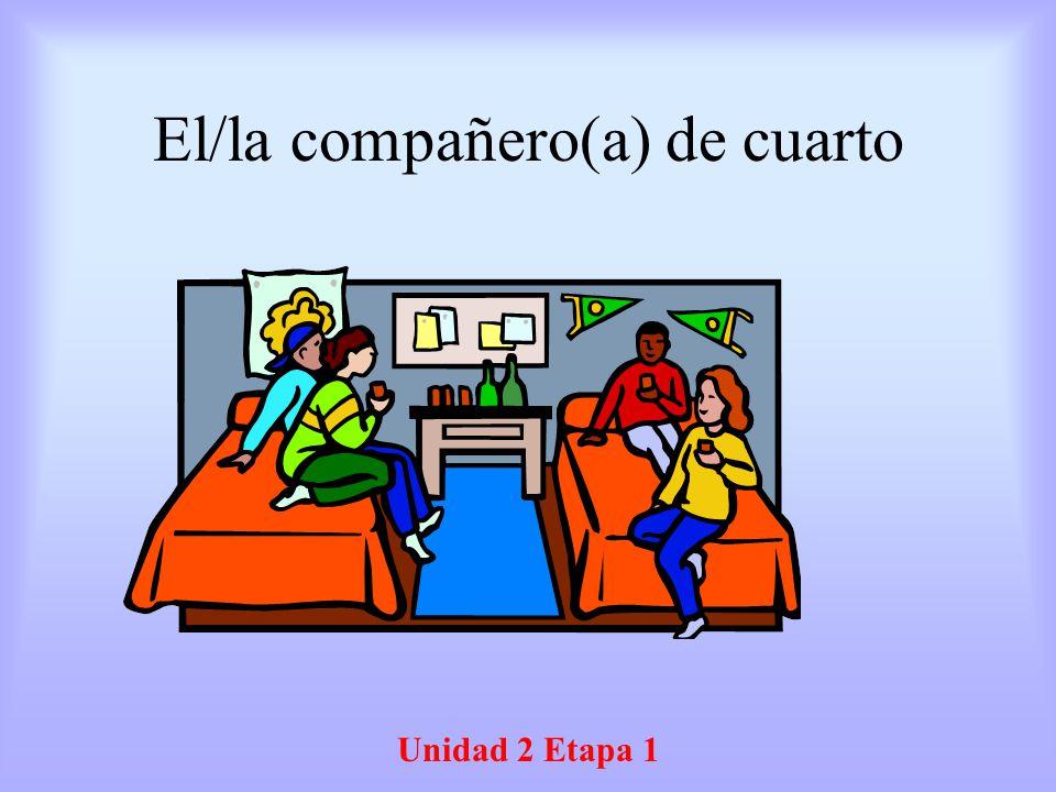 El/la compañero(a) de cuarto Unidad 2 Etapa 1