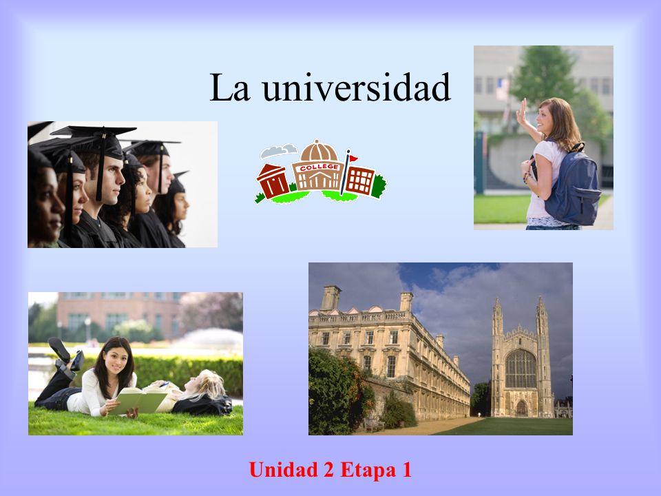 La universidad Unidad 2 Etapa 1
