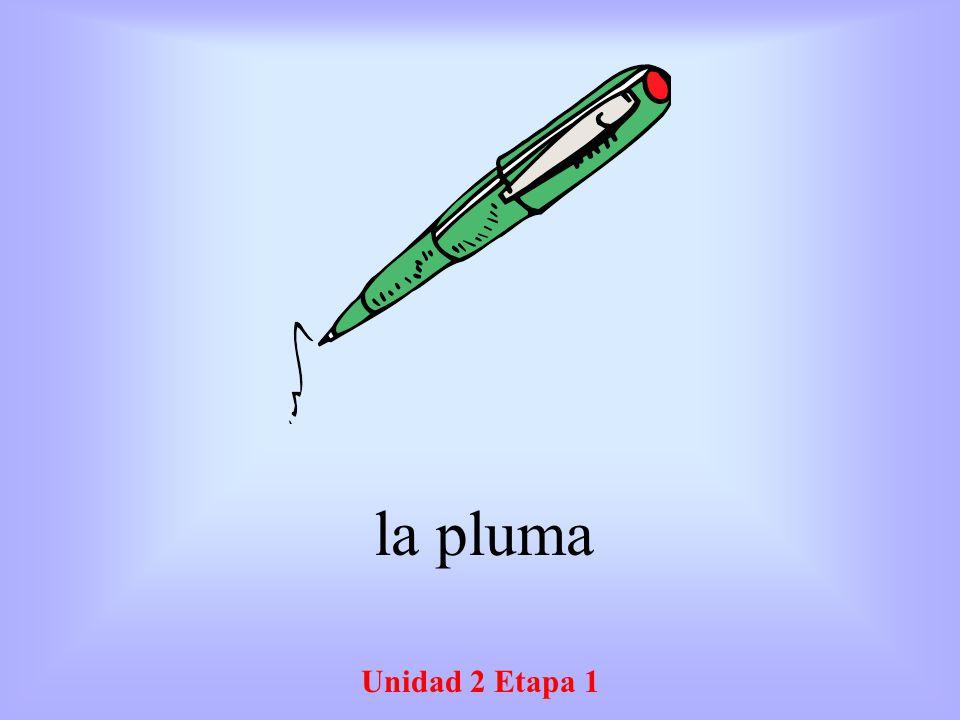 Unidad 2 Etapa 1 la pluma