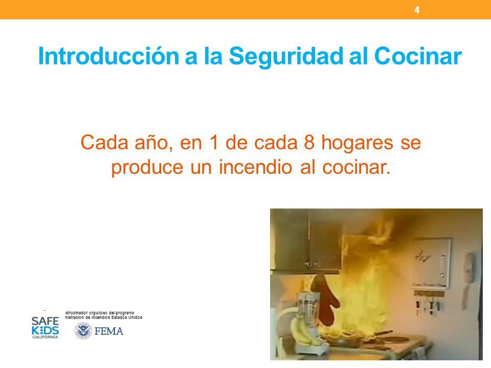 Patrocinador orgulloso del programa Administracion de Incendios Estados Unidos MANTENER SEGUROS A LOS NIÑOS EN LA COCINA Establezca una zona de 3 pies, prohibida para niños, alrededor de la cocina.