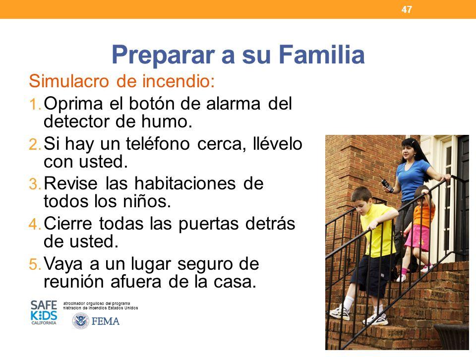 Patrocinador orgulloso del programa Administracion de Incendios Estados Unidos Preparar a su Familia Simulacro de incendio: 1.