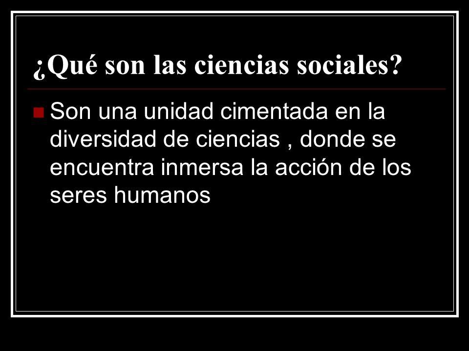 ¿Qué son las ciencias sociales.