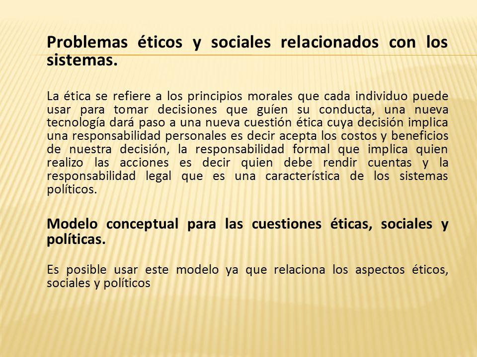 Problemas éticos y sociales relacionados con los sistemas.