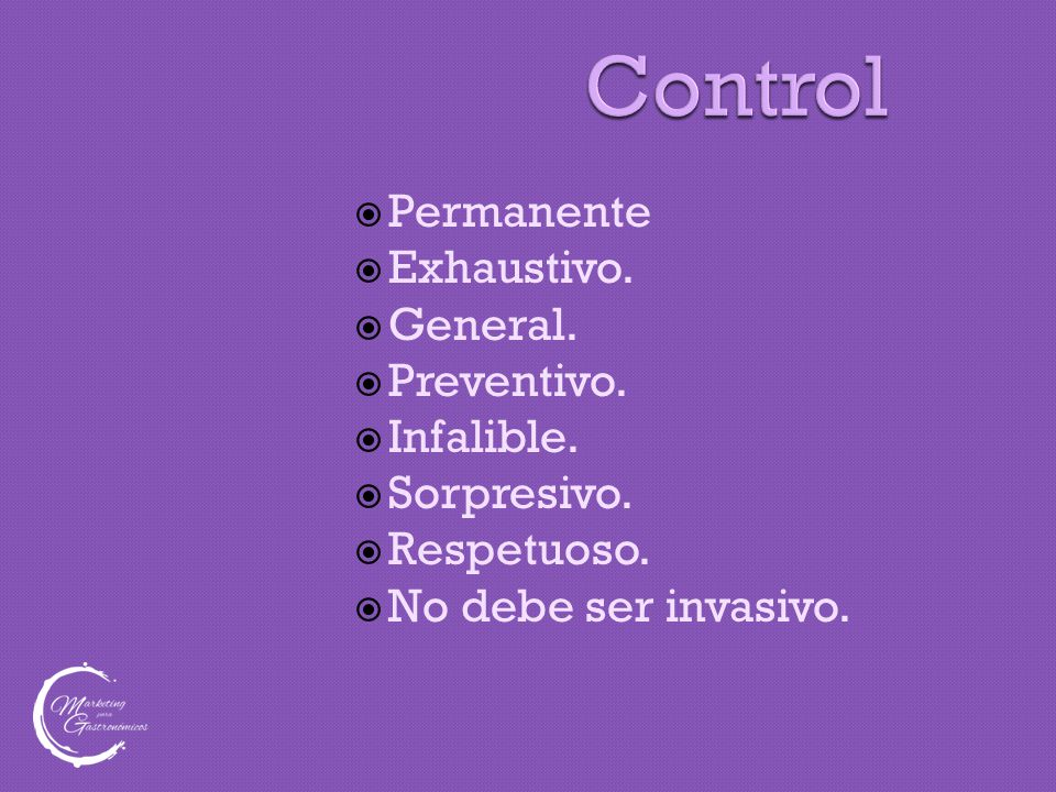 Control  Permanente  Exhaustivo.  General.  Preventivo.