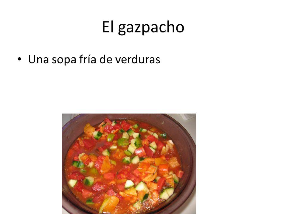 El gazpacho Una sopa fría de verduras