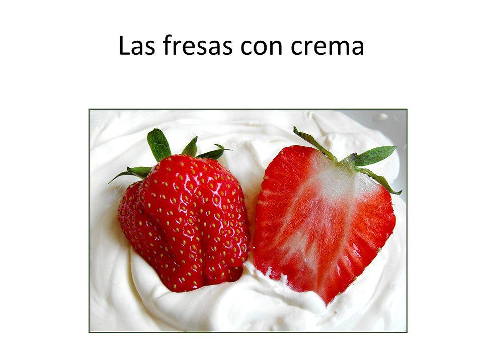 Las fresas con crema