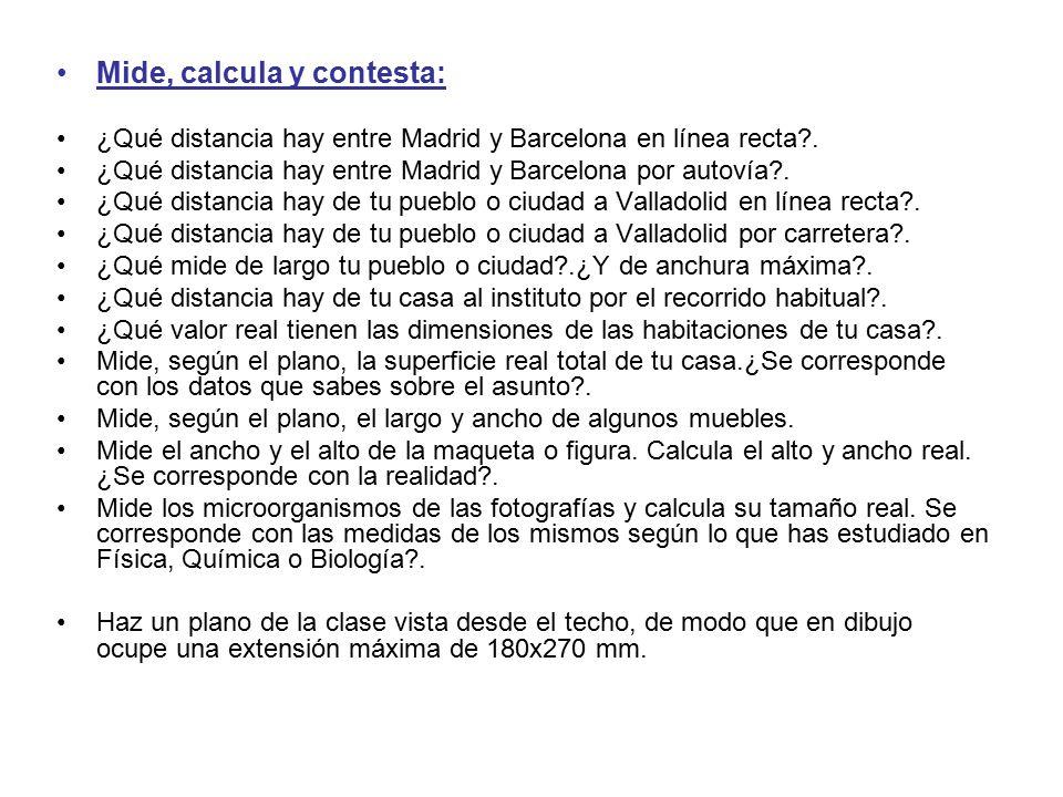 Mide, calcula y contesta: ¿Qué distancia hay entre Madrid y Barcelona en línea recta?.