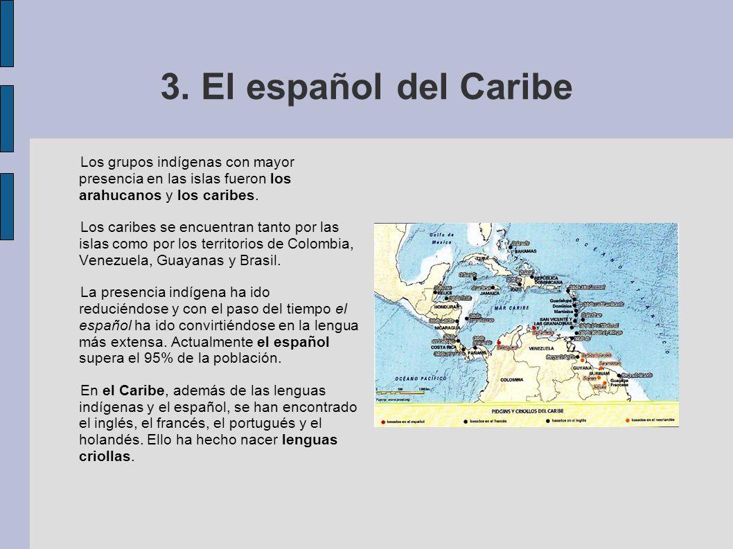 influido las lenguas indigenas en el espanol: