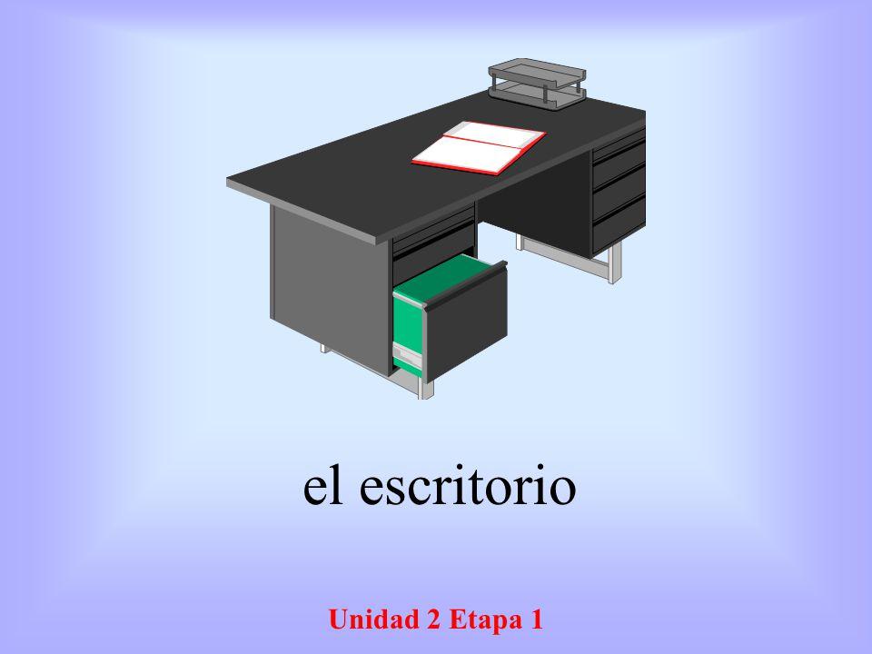 Unidad 2 Etapa 1 el escritorio