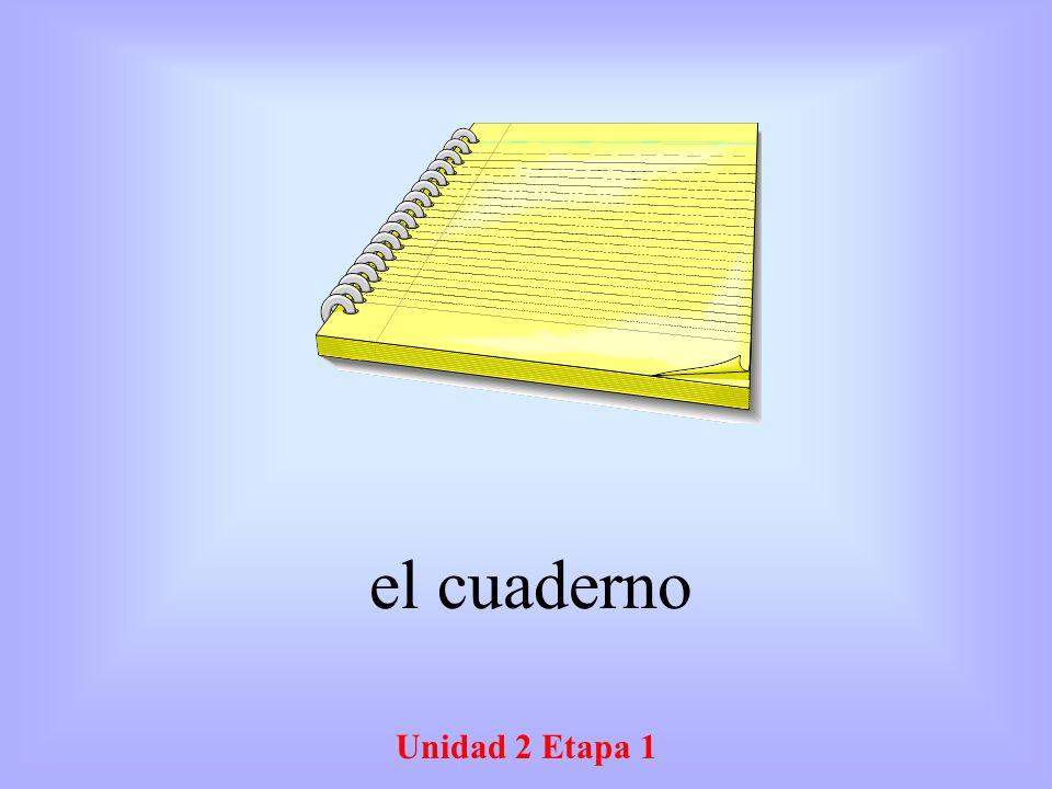 Unidad 2 Etapa 1 el cuaderno