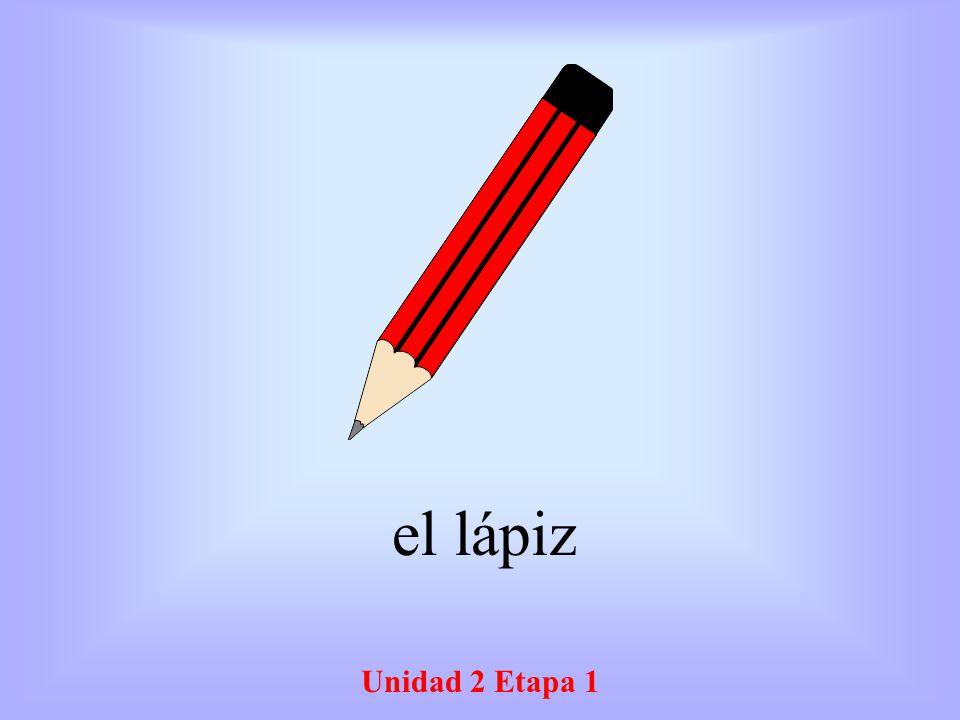 Unidad 2 Etapa 1 el lápiz