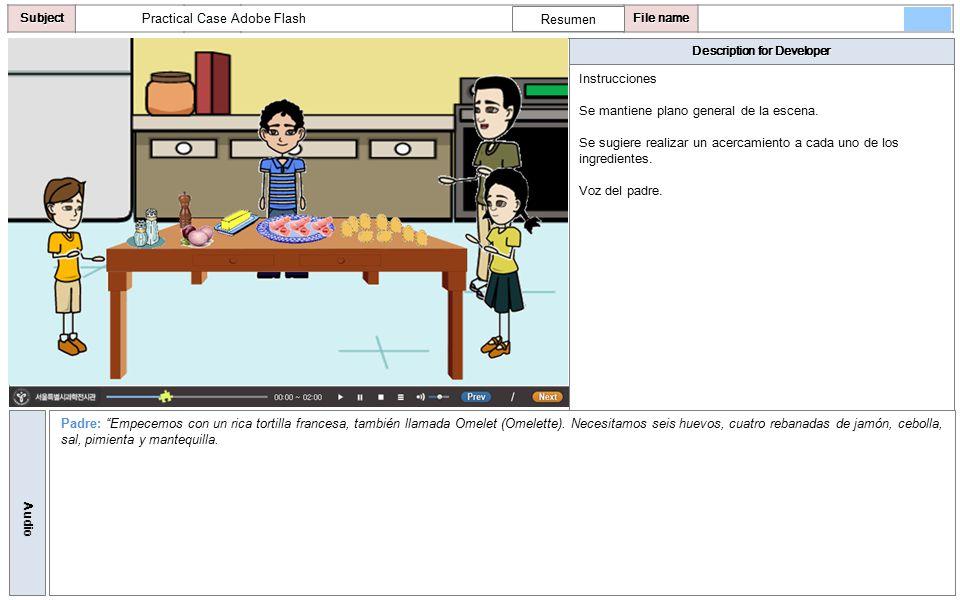 Description for Developer AudioSubjectLO File name Instrucciones Se pasa a un plano medio de la escena.