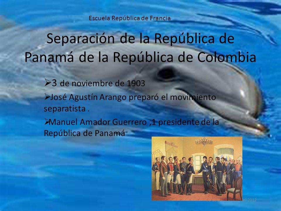 Separación de la República de Panamá de la República de Colombia  3 de noviembre de 1903  José Agustín Arango preparó el movimiento separatista.