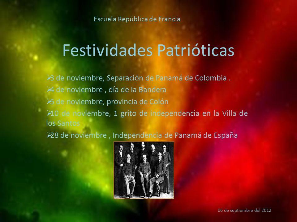 Festividades Patrióticas  3 de noviembre, Separación de Panamá de Colombia.