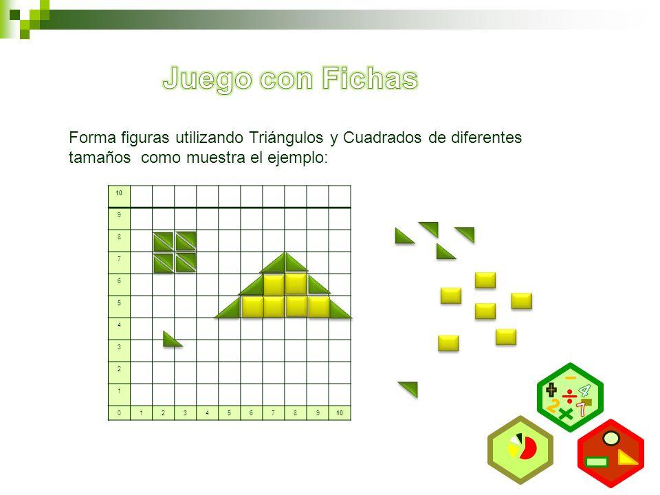 9 8 7 6 5 4 3 2 1 0123456789 Forma figuras utilizando Triángulos y Cuadrados de diferentes tamaños como muestra el ejemplo: