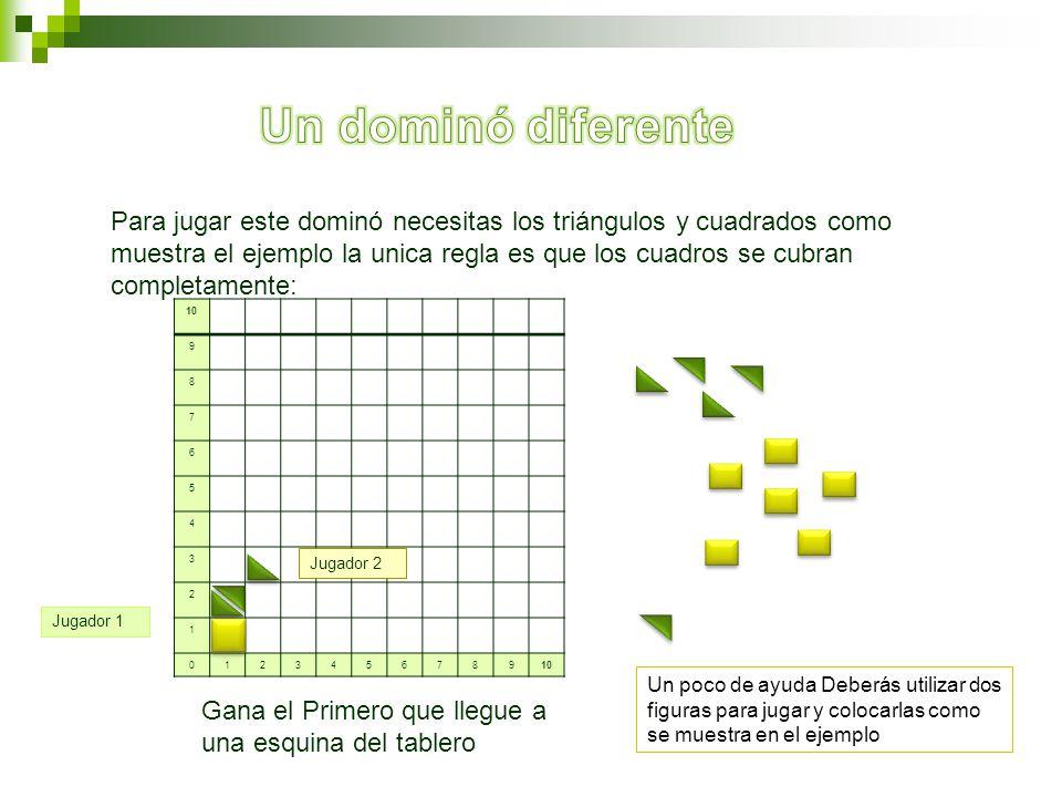10 9 8 7 6 5 4 3 2 1 0123456789 Para jugar este dominó necesitas los triángulos y cuadrados como muestra el ejemplo la unica regla es que los cuadros