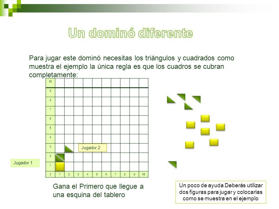 10 9 8 7 6 5 4 3 2 1 0123456789 Para jugar este dominó necesitas los triángulos y cuadrados como muestra el ejemplo la única regla es que los cuadros