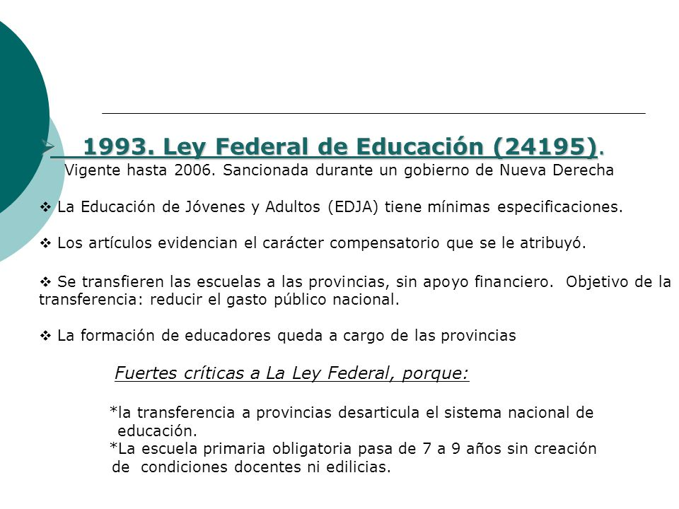 ley 1420 ley 24195: