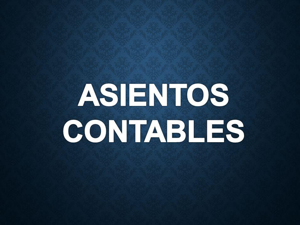 Asiento contable es el registro de las operaciones mercantiles en los comprobantes y libros de contabilidad.