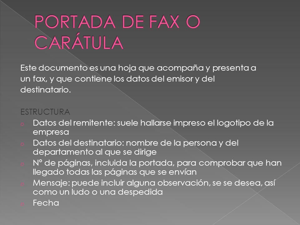 Este documento es una hoja que acompaña y presenta a un fax, y que contiene los datos del emisor y del destinatario.
