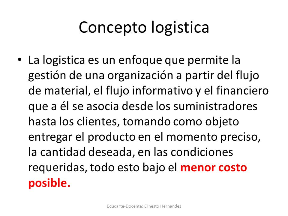 Cadena logistica Educarte-Docente: Ernesto Hernandez