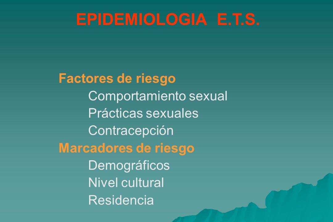 EPIDEMIOLOGIA E.T.S.