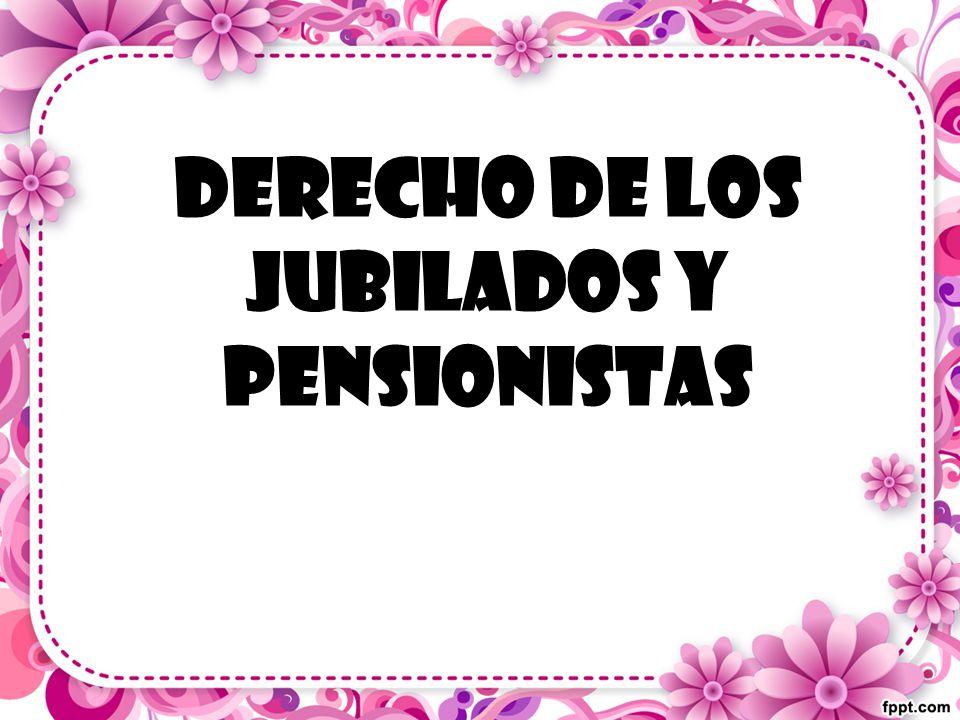 Derecho de los jubilados y pensionistas