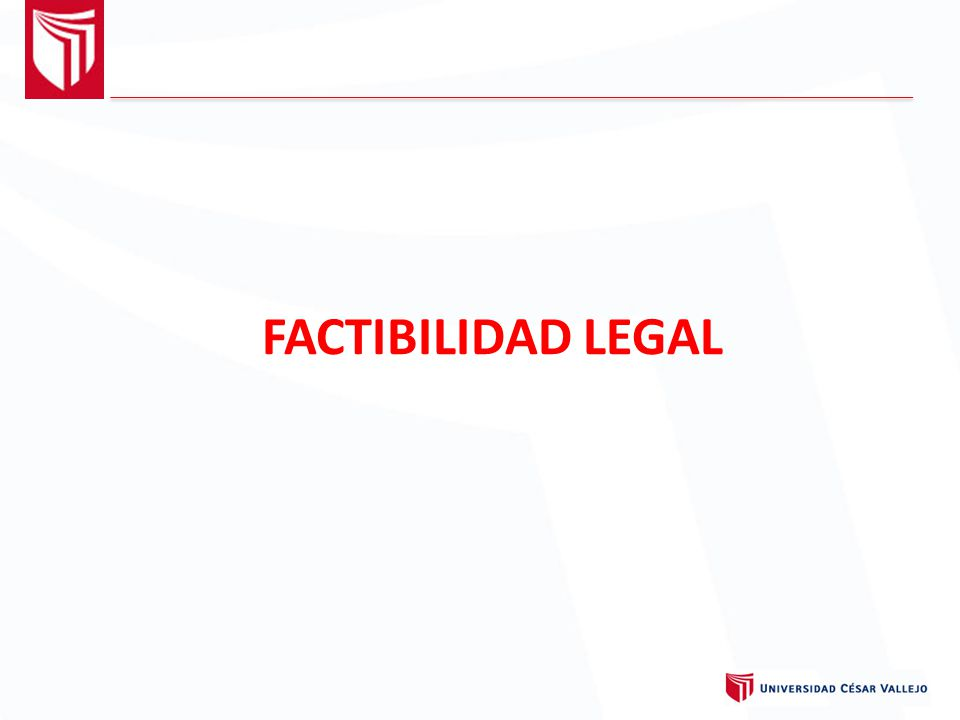 FACTIBILIDAD LEGAL