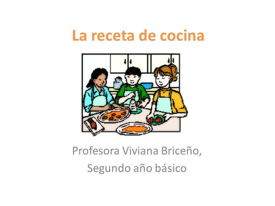 La receta de cocina Profesora Viviana Briceño, Segundo año básico