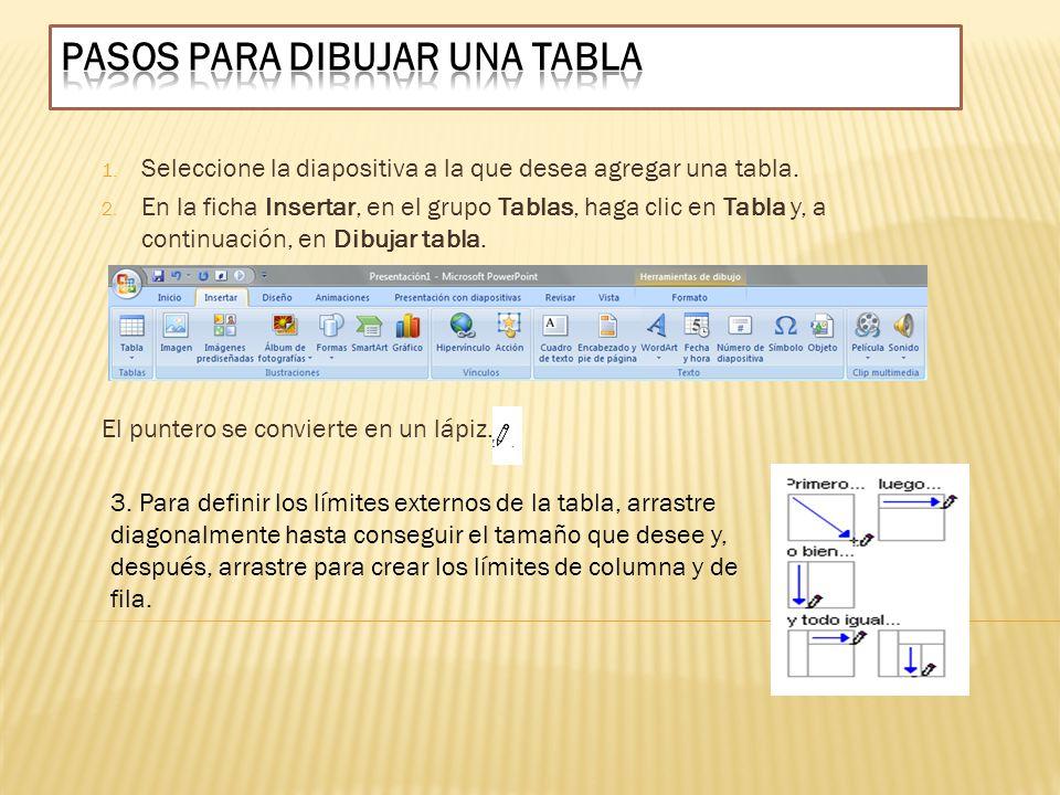 1. Seleccione la diapositiva a la que desea agregar una tabla. 2. En la ficha Insertar, en el grupo Tablas, haga clic en Tabla y, a continuación, en D