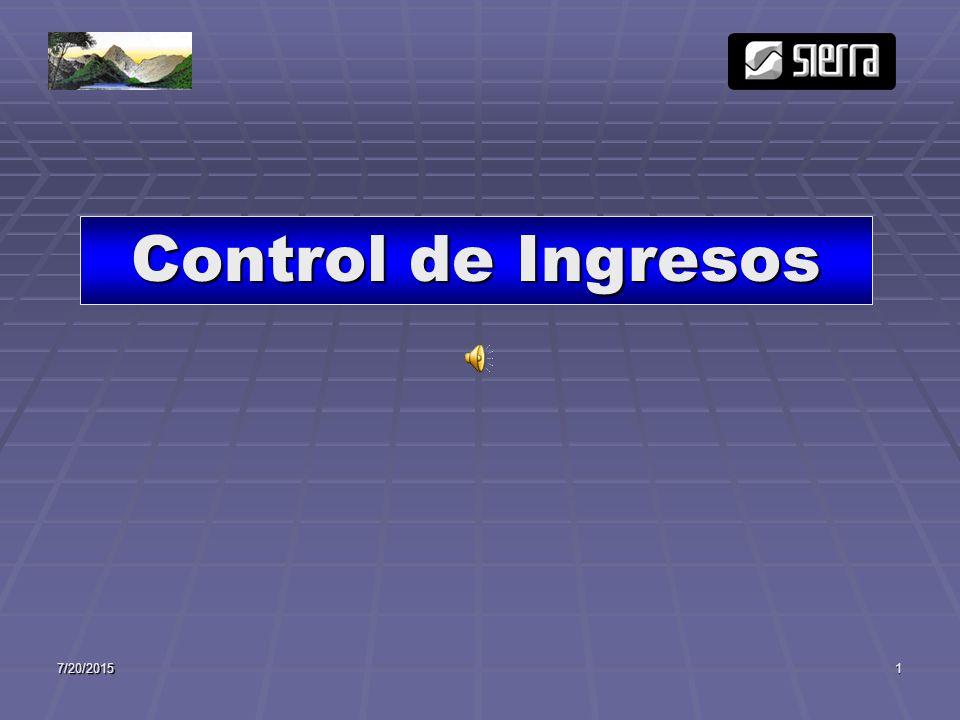 7/20/20151 Control de Ingresos