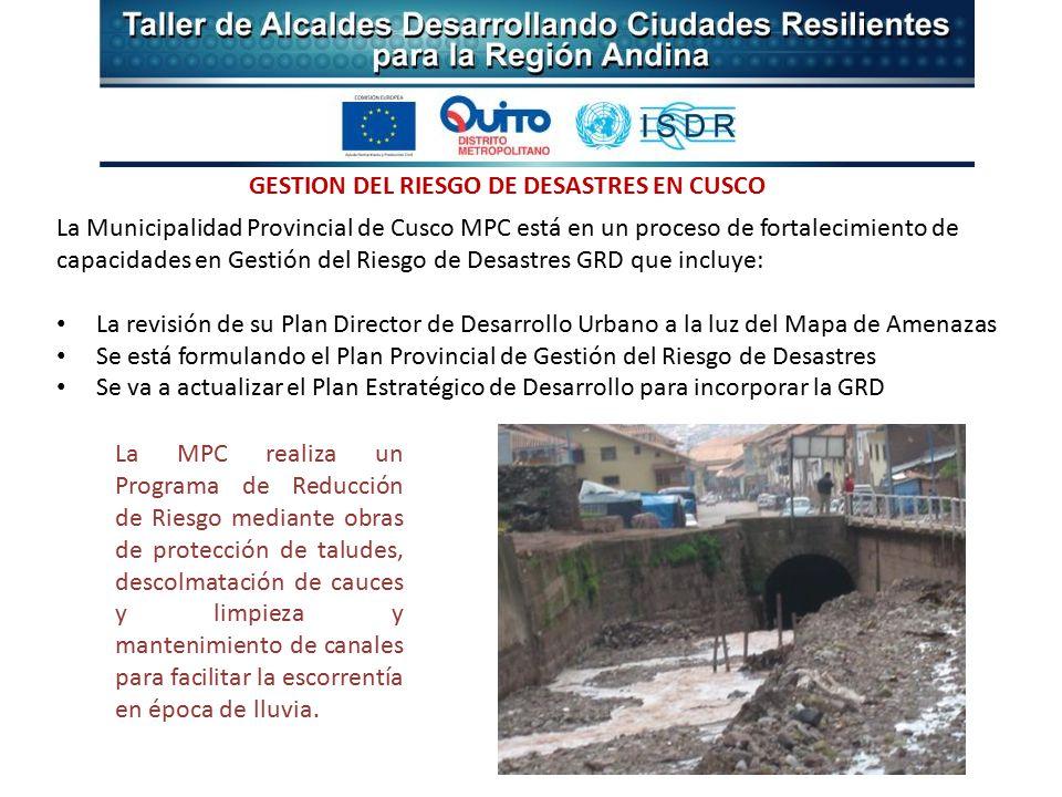 La MPC realiza un Programa de Reducción de Riesgo mediante obras de protección de taludes, descolmatación de cauces y limpieza y mantenimiento de canales para facilitar la escorrentía en época de lluvia.