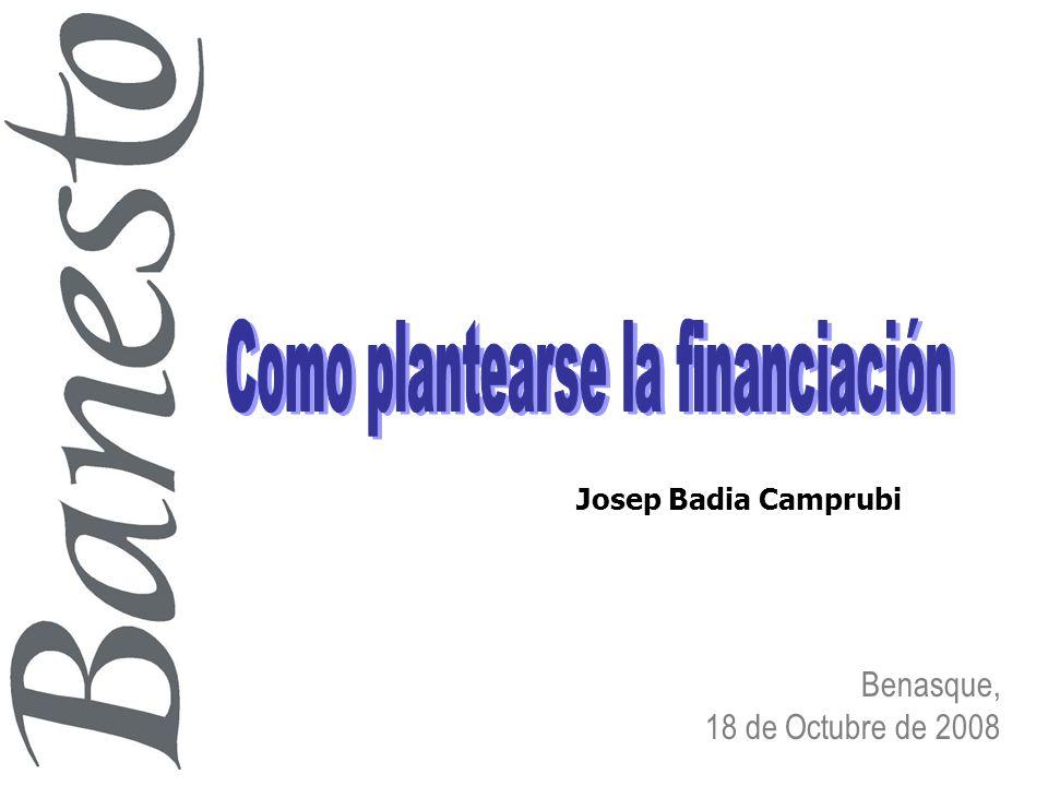 Benasque, 18 de Octubre de 2008 Josep Badia Camprubi